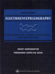Niedermeyer, E. Electroencephalography: basic Principles, Clinical Applications, and Related Fields