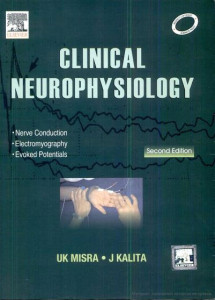 Misra Usha K. Clinical neurophysiology
