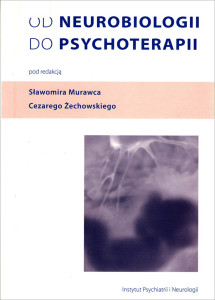 Od neurobiologii do psychoterapii