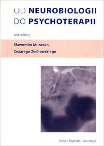 Od neurobiologii do psychoterapii