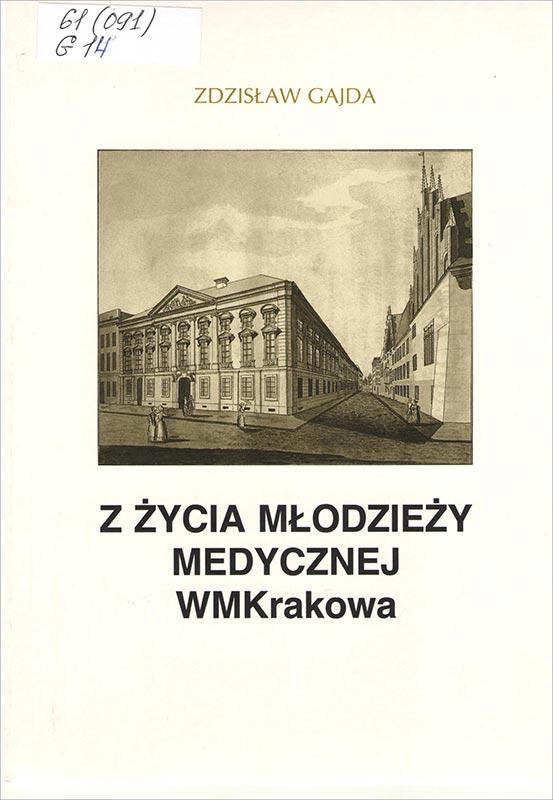 Z życia młodzieży medycznej WMKrakowa