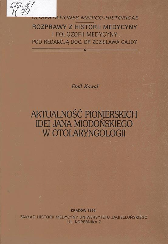 Aktualność pionierskich idei Jana Miodońskiego w otolaryngologii