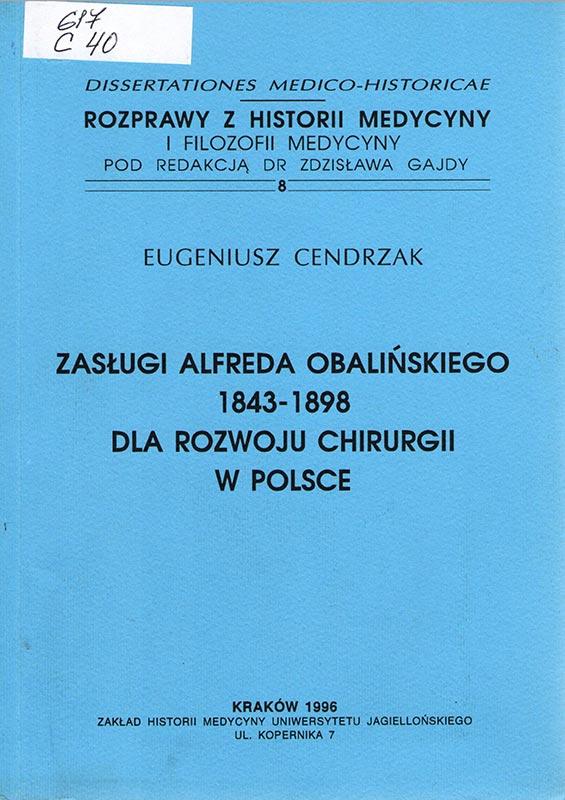 Zasługi Alfreda Obalińskiego 1843-1898 dla rozwoju chirurgii w Polsce