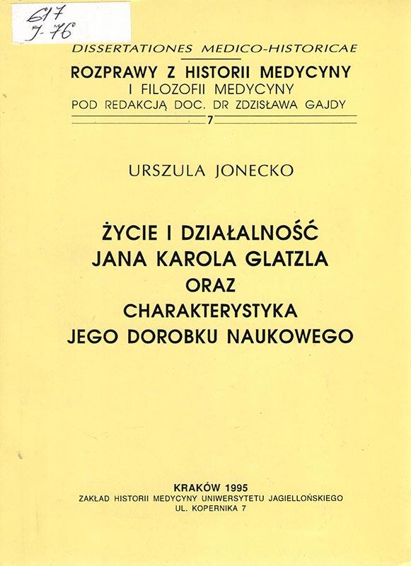Życie i działalność Jana Karola Glatzla oraz charakterystyka jego dorobku naukowego