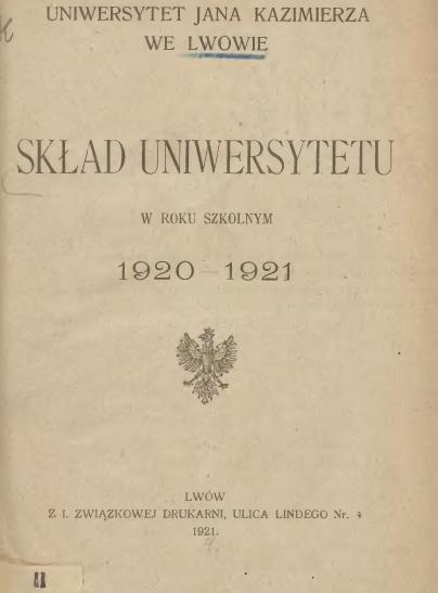 Книга «Склад Університету у 1920-1921 навчальному році», яка містить перелік працівників Університету імені Яна Казимира у Львові в рік ректорства проф. Е. Махека