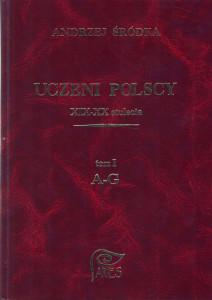 Śródka Andrzej. Uczeni Polscy XIX-XX stulecia.