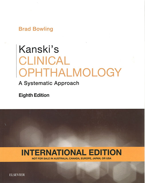 Bowling B. Kanski's Clinical Ophthalmology : a systematic approach