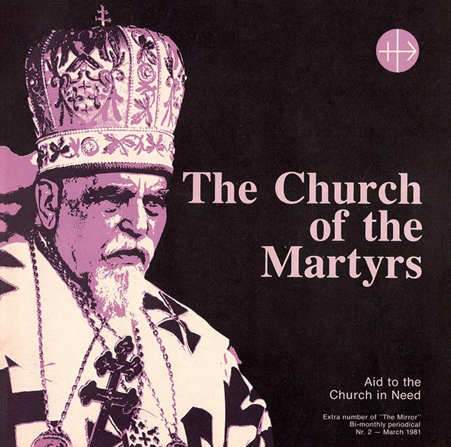 """The Church of the Martyrs : extra number of """"The Mirror"""". - 1981. - № 2"""